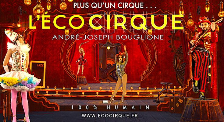 En lançant un Ecocirque, un circassien chevronné tente de créer le cirque du futur.